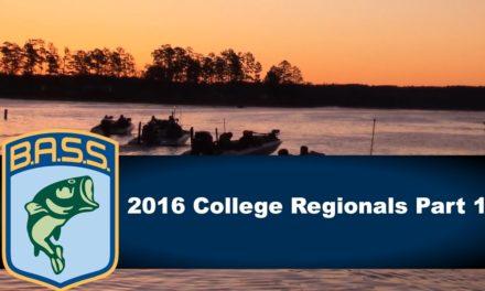 Bassmaster – 2016 College Regionals part 1