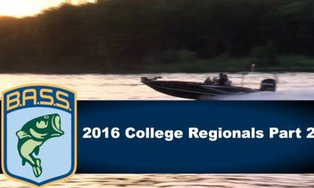 Bassmaster – 2016 College Regionals part 2