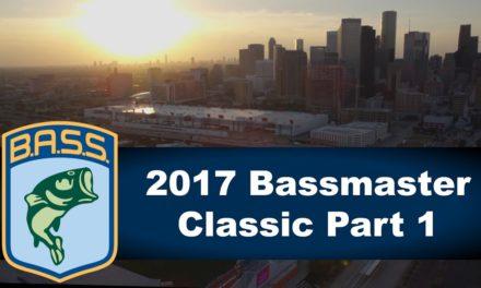 Bassmaster – 2017 Bassmaster Classic Part 1