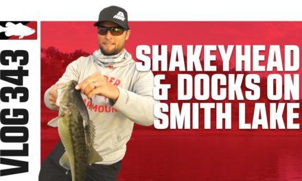 Fishing Shakey Heads & Docks on Smith Lake with Justin Lucas – VLOG #343