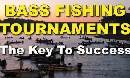 Bass Fishing Tournaments: The Key To Winning | Bass Fishing