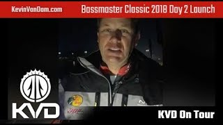 KVD – Bassmaster Classic Day 2 – Launch