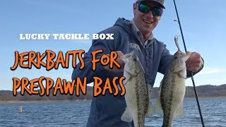 How to Fish Jerkbaits for Prespawn Bass