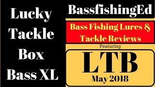 Lucky Tackle Box Bass XL May 2018 – Lucky Tackle Box 5-2017