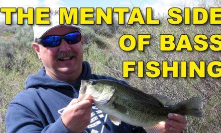 Mental Side of Bass Fishing   Bass Fishing
