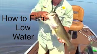 How to Fish low water in the summertime