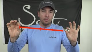 Salt Strong | – Fishing Leader Line: Why Length Is So Critical