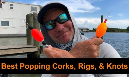 Salt Strong | – POPPING CORKS FOR REDFISH (Best Rig, Best Corks, Best Knots)