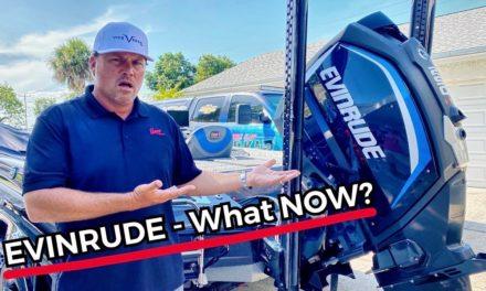 Scott Martin Pro Tips – Evinrude Motors No More…Now What? 20/20