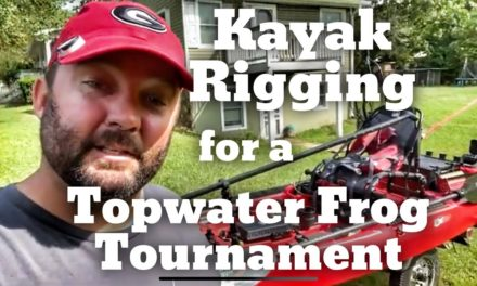 FlukeMaster – Rigging my Kayak for the Spro Topwater Frog Only Tournament