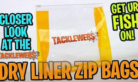 Closer Look at the TackleWebs Dry Liner Zip Bags – Tackle Storage System
