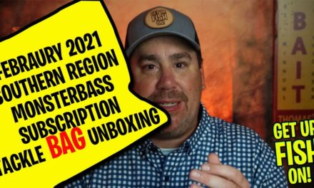 February 2021 Monsterbass Southern Region Subscription Tackle Unboxing