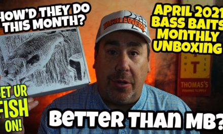 Bass Baits Monthly April 2021 Subscription Tackle Unboxing